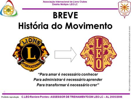 BREVE História do Movimento
