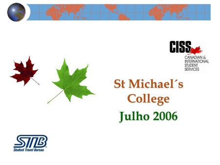 St Michael´s College Julho 2006