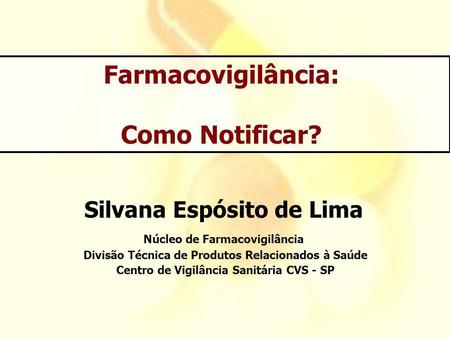 Farmacovigilância: Como Notificar?