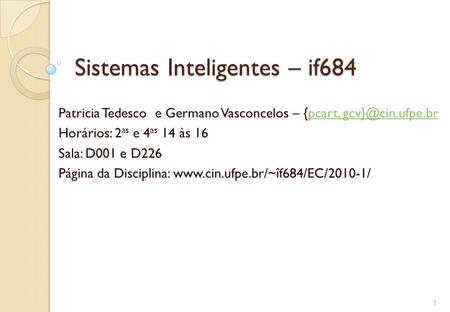 Sistemas Inteligentes – if684