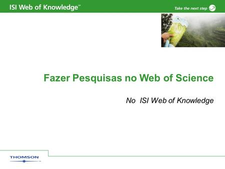 Fazer Pesquisas no Web of Science No ISI Web of Knowledge.
