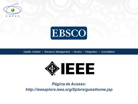 Quality Content Resource Management Access Integration Consultation Página de Acesso: