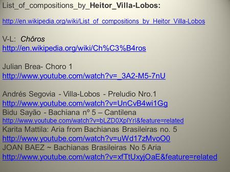 List_of_compositions_by_Heitor_Villa-Lobos:  V-L: Chôros
