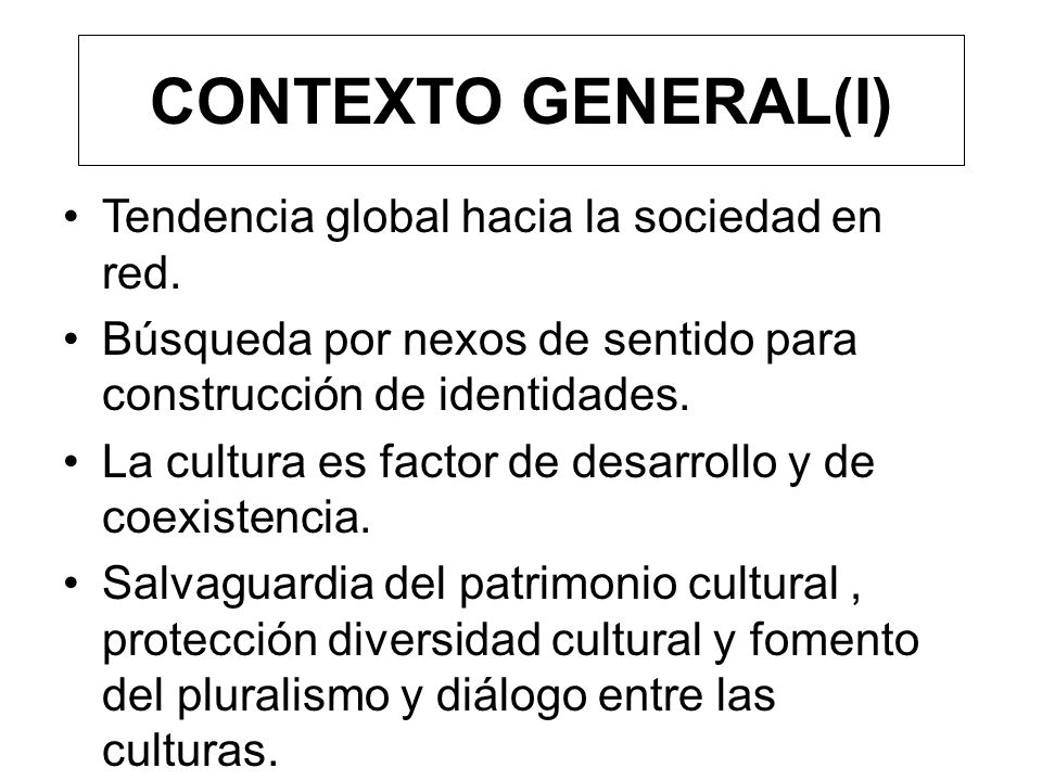 CONTEXTO GENERAL(I) Tendencia global hacia la sociedad en red.