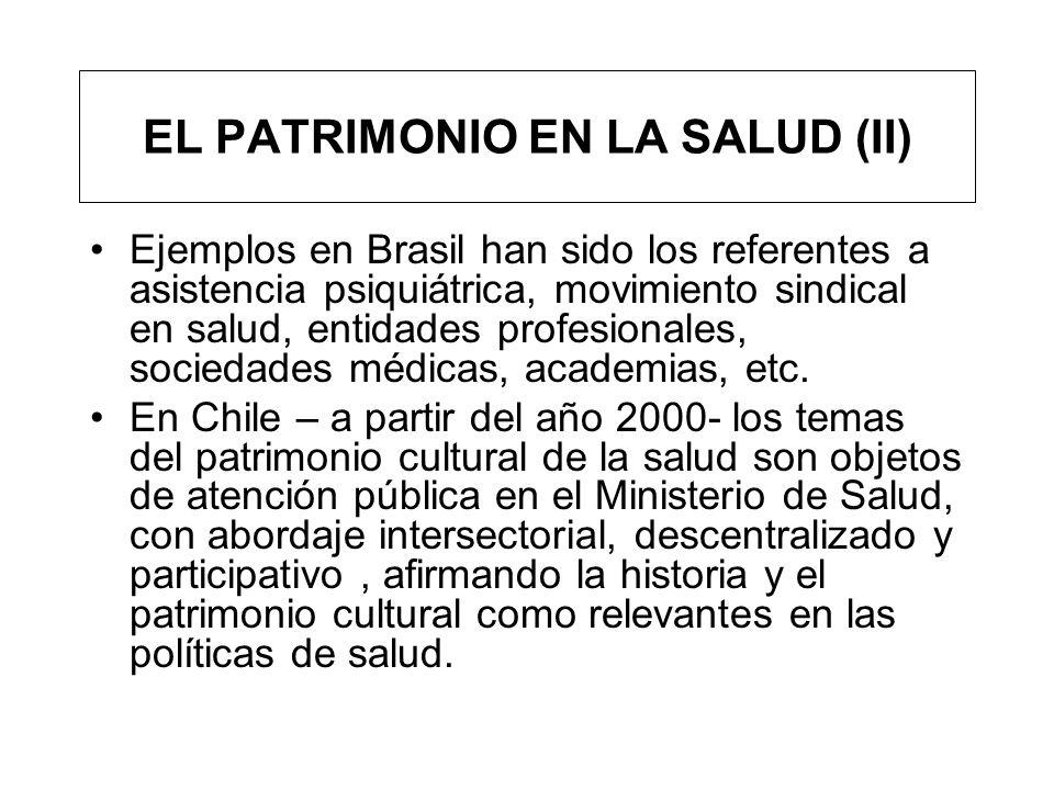 EL PATRIMONIO EN LA SALUD (II)