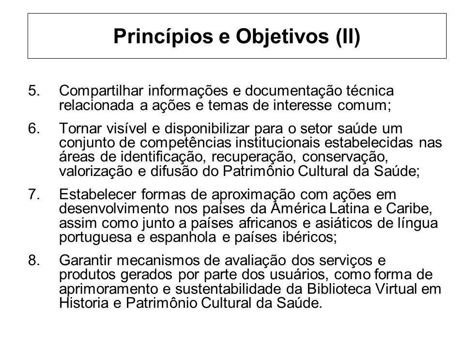 Princípios e Objetivos (II)