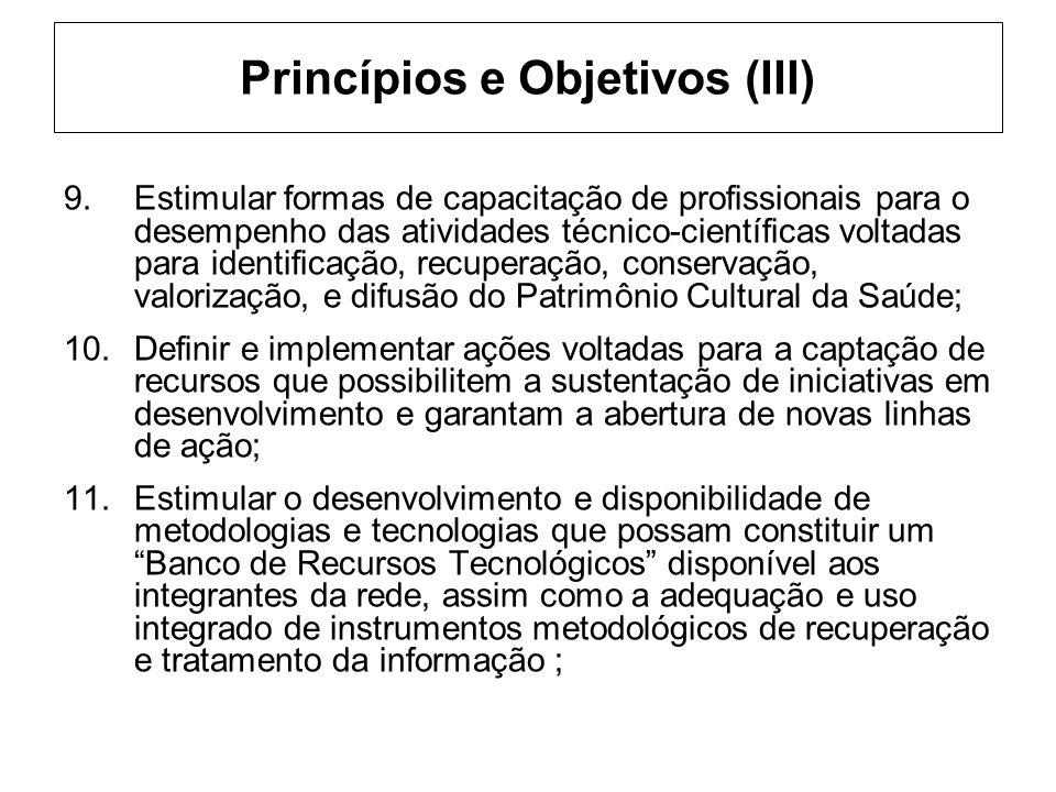 Princípios e Objetivos (III)
