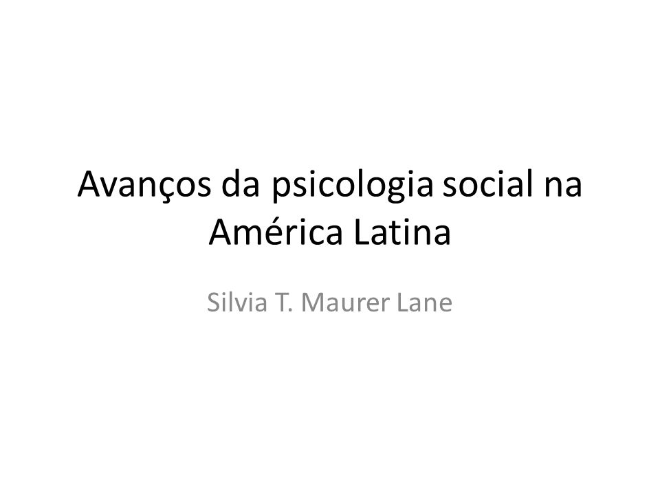 Avanços da psicologia social na América Latina