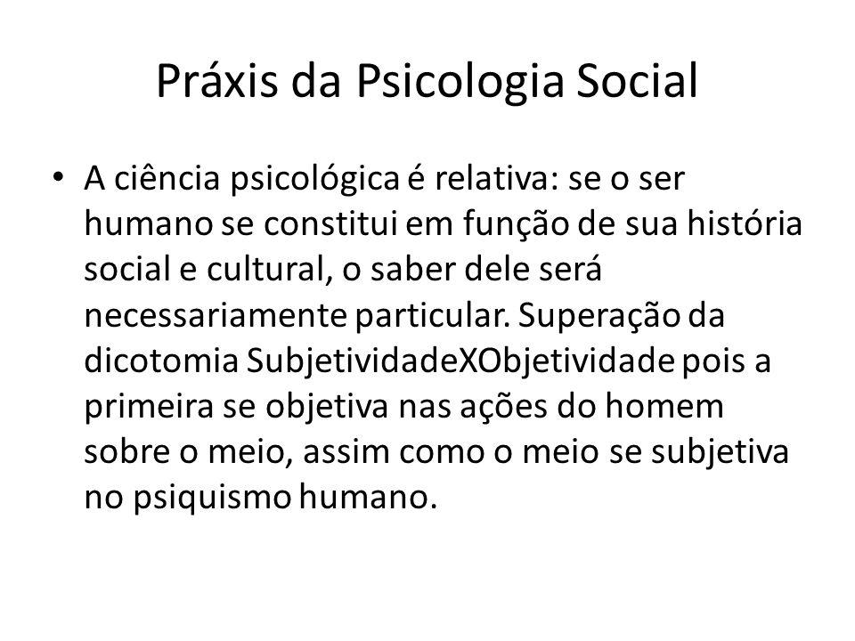 Práxis da Psicologia Social