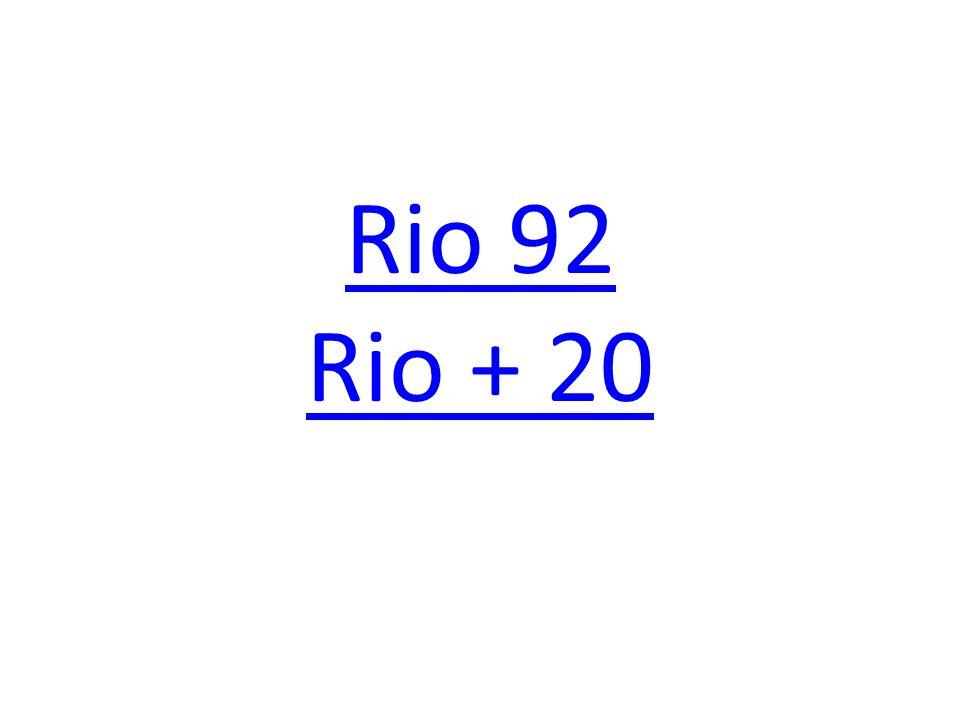 Rio 92 Rio + 20