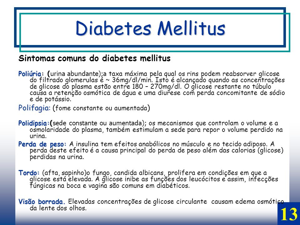 Diabetes Mellitus 13 Sintomas comuns do diabetes mellitus