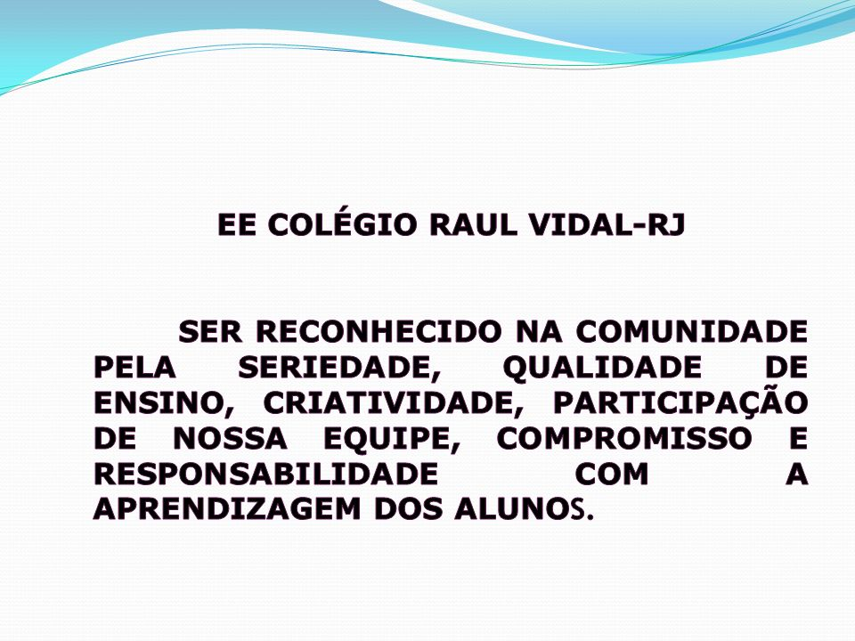 EE COLÉGIO RAUL VIDAL-RJ