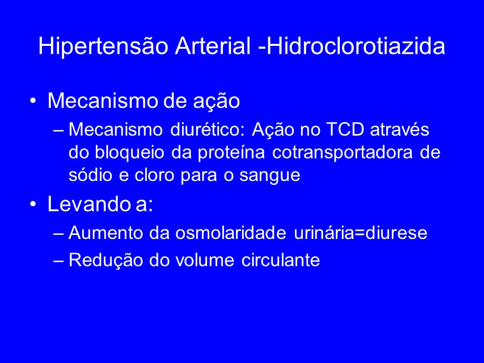 Hipertensão Arterial -Hidroclorotiazida