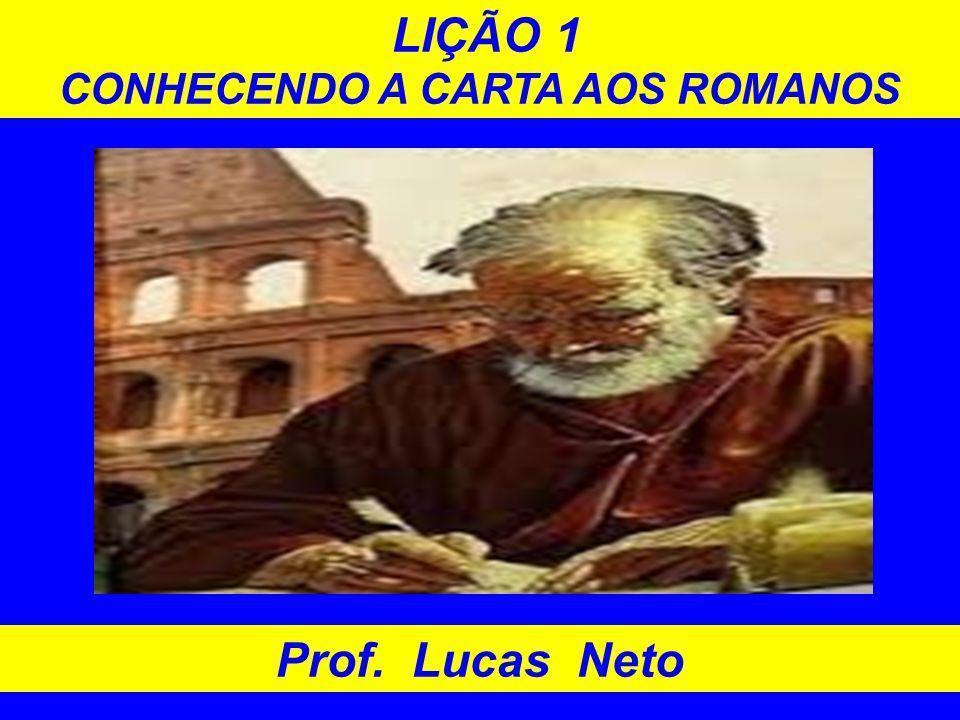 CONHECENDO A CARTA AOS ROMANOS
