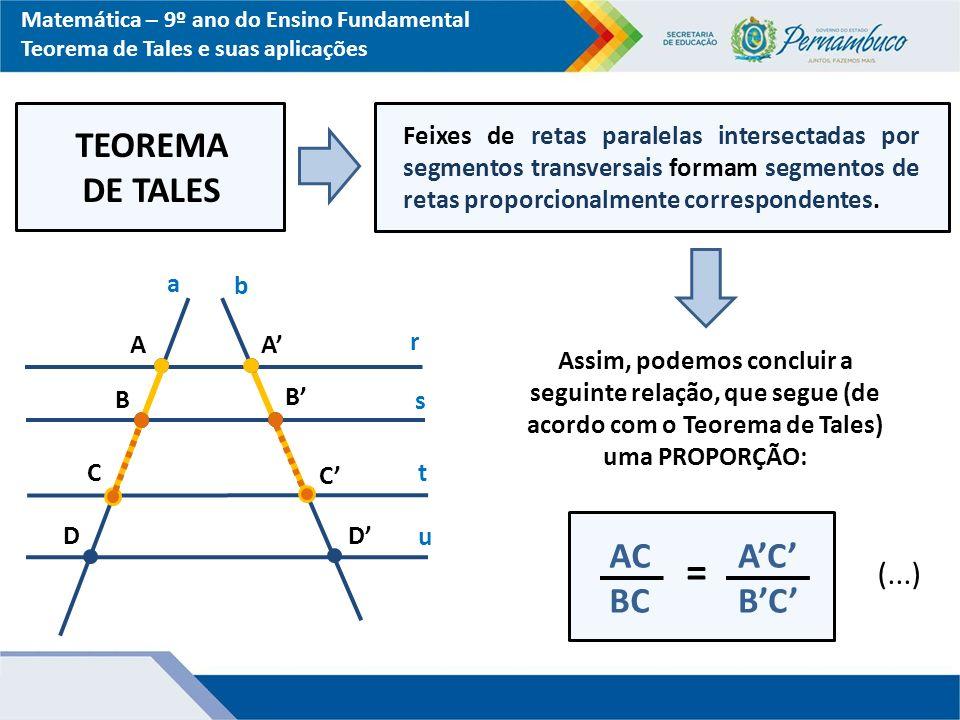 = TEOREMA DE TALES AC BC A'C' B'C' (...)
