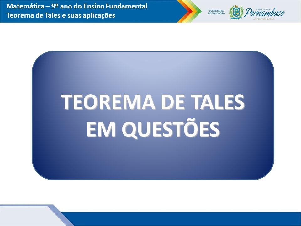TEOREMA DE TALES EM QUESTÕES
