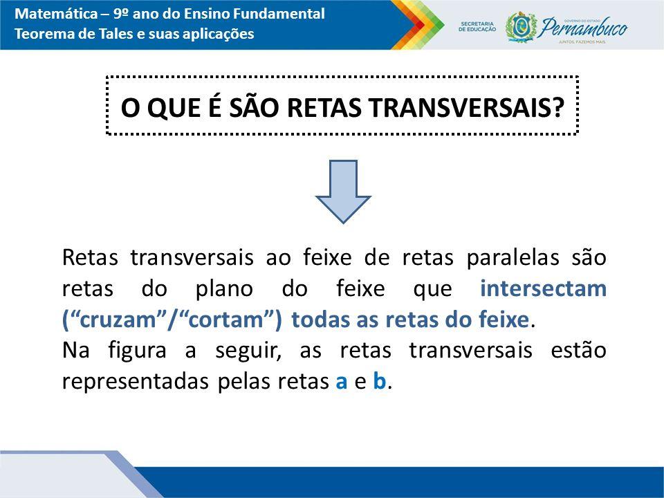 O QUE É SÃO RETAS TRANSVERSAIS