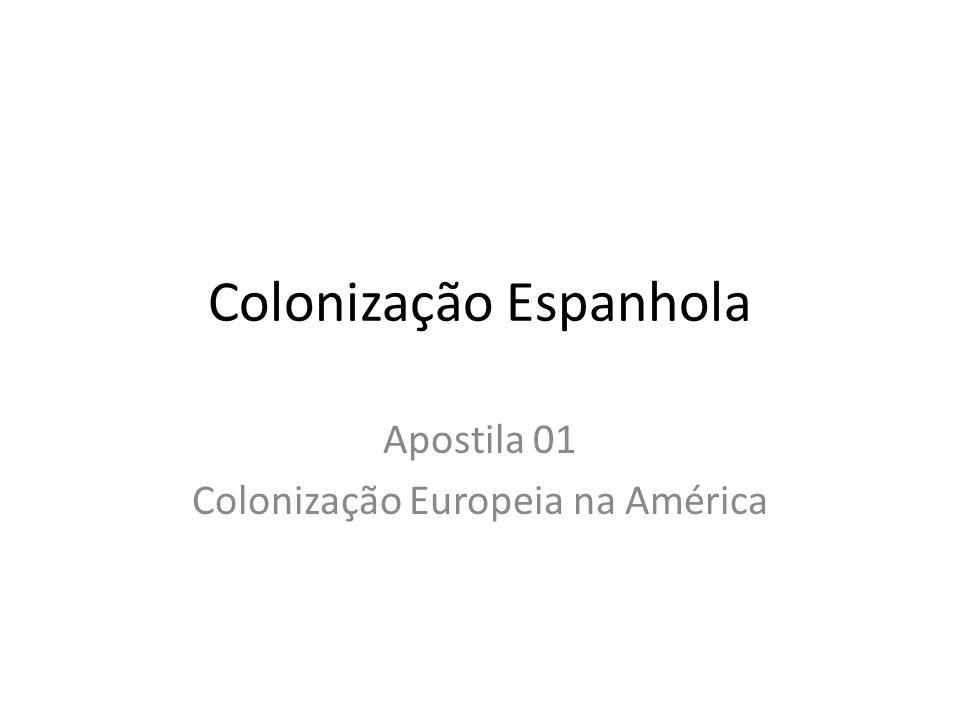 Colonização Espanhola