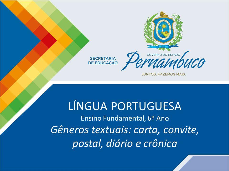LÍNGUA PORTUGUESA Ensino Fundamental, 6º Ano.