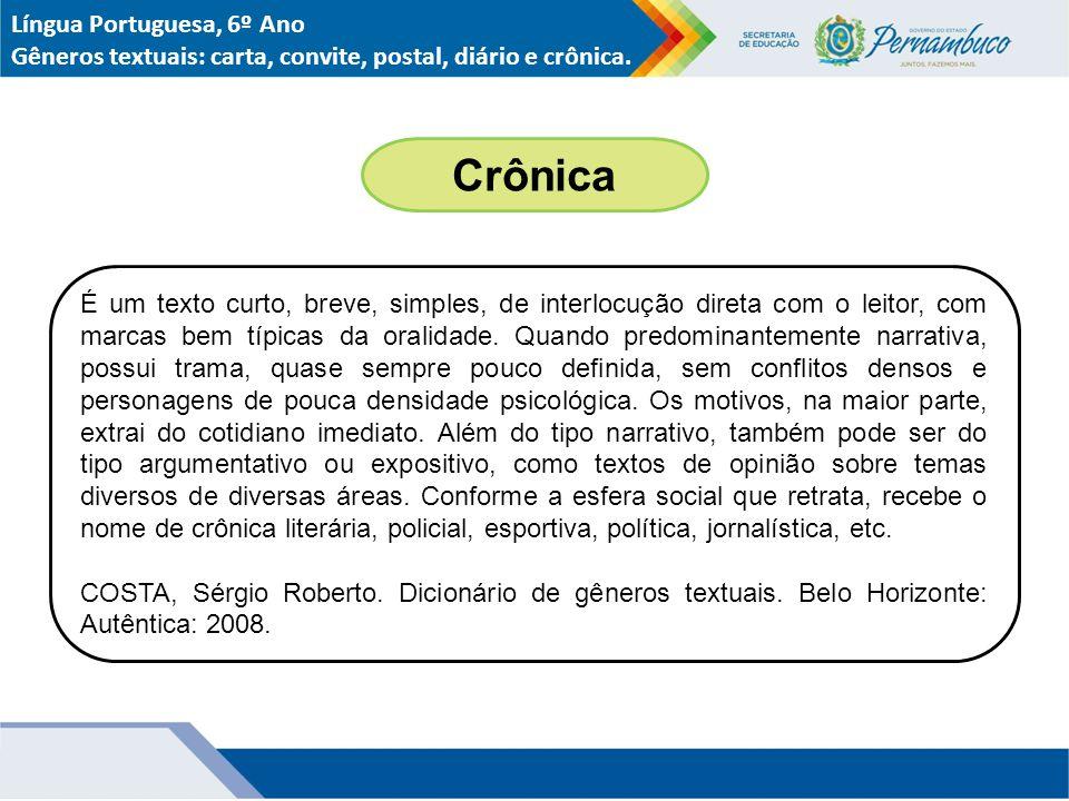 Crônica Língua Portuguesa, 6º Ano