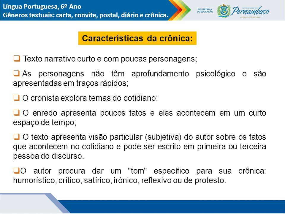 Características da crônica: