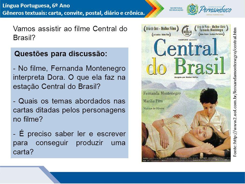 Vamos assistir ao filme Central do Brasil