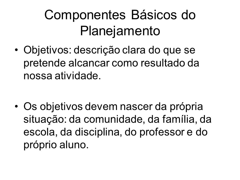 Componentes Básicos do Planejamento