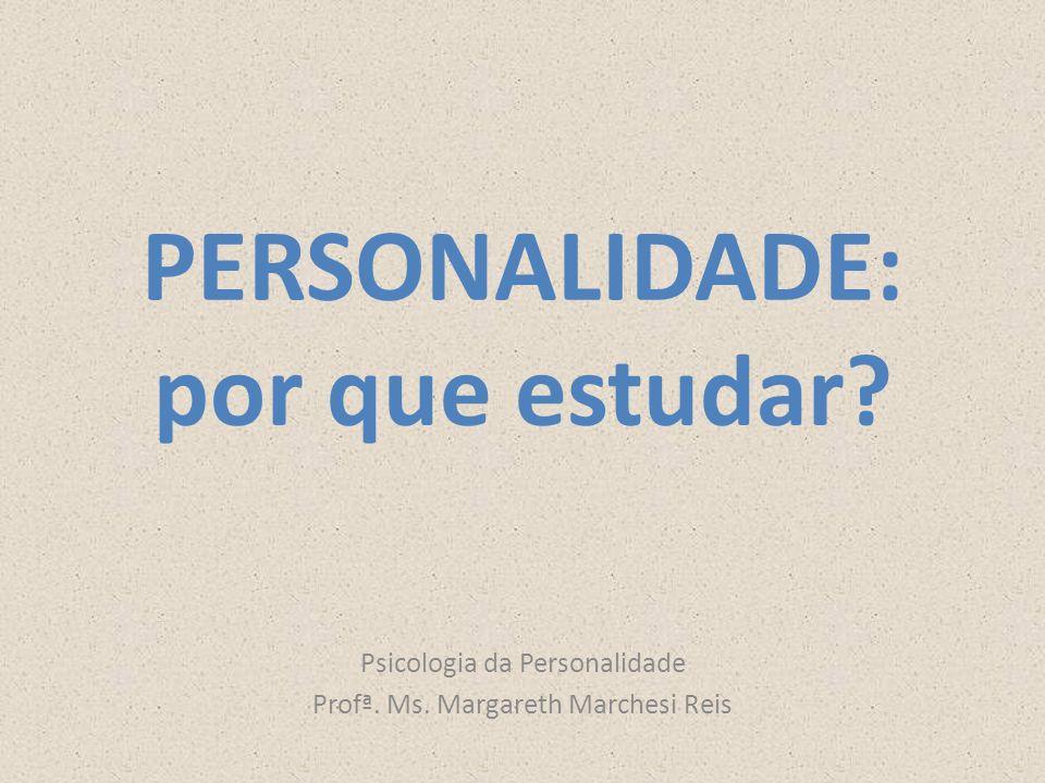 PERSONALIDADE: por que estudar
