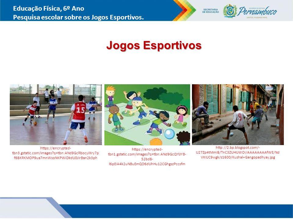 Jogos Esportivos Educação Física, 6º Ano