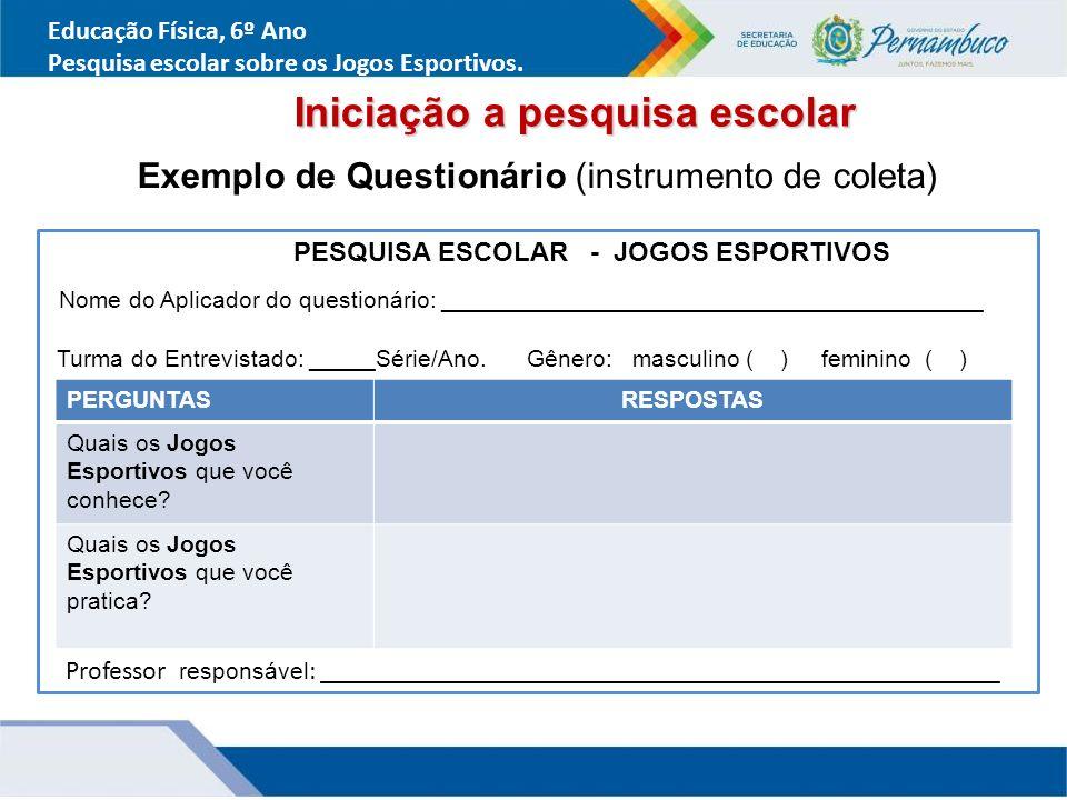 Exemplo de Questionário (instrumento de coleta)