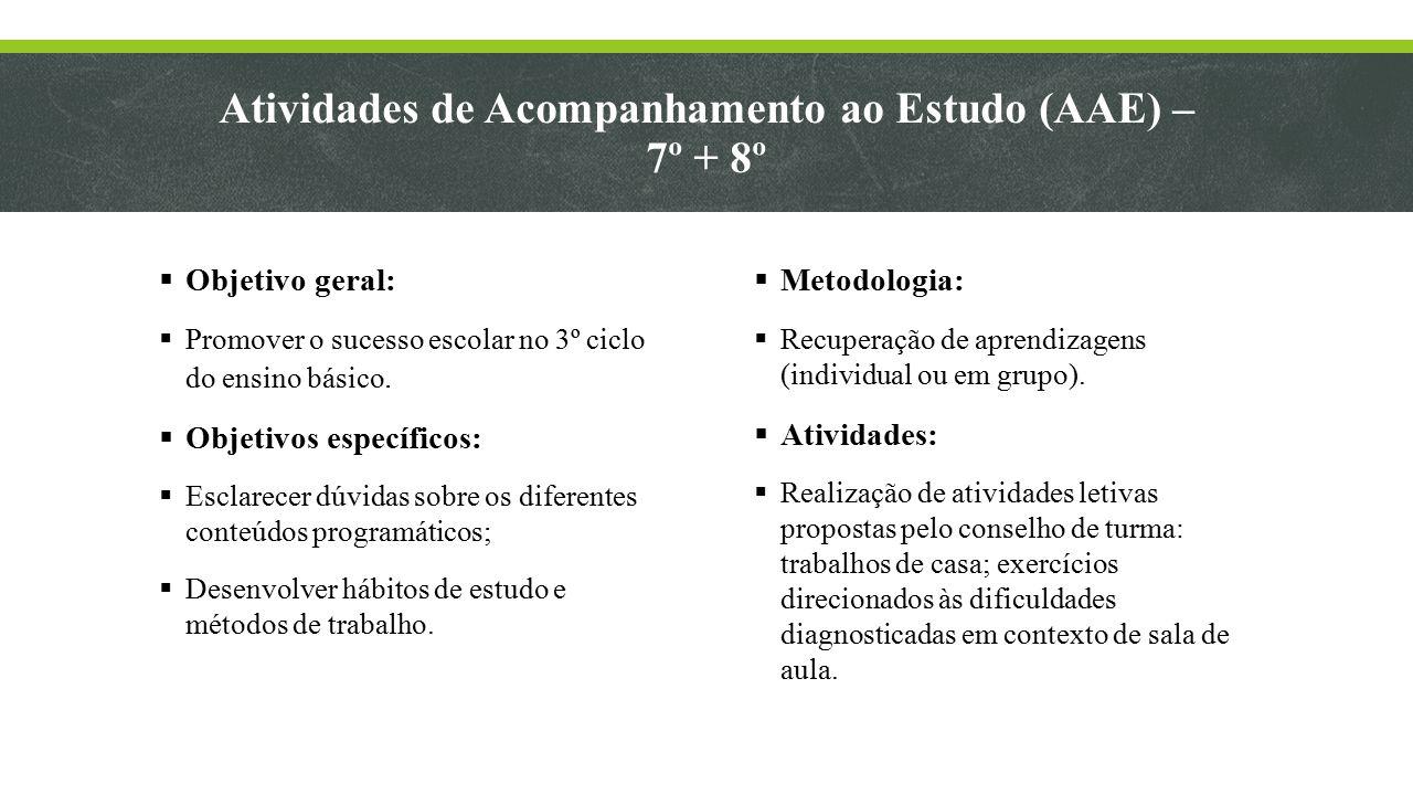 Atividades de Acompanhamento ao Estudo (AAE) – 7º + 8º