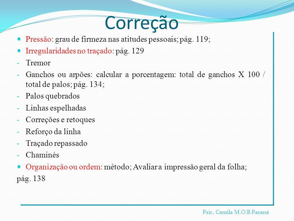 Correção Pressão: grau de firmeza nas atitudes pessoais; pág. 119;