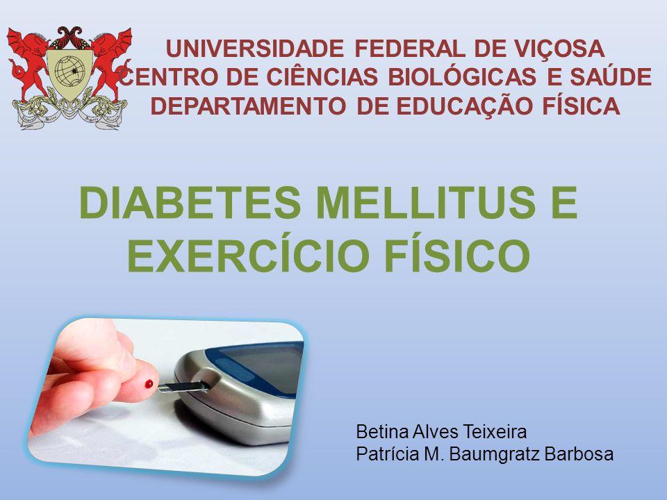 DIABETES MELLITUS E EXERCÍCIO FÍSICO