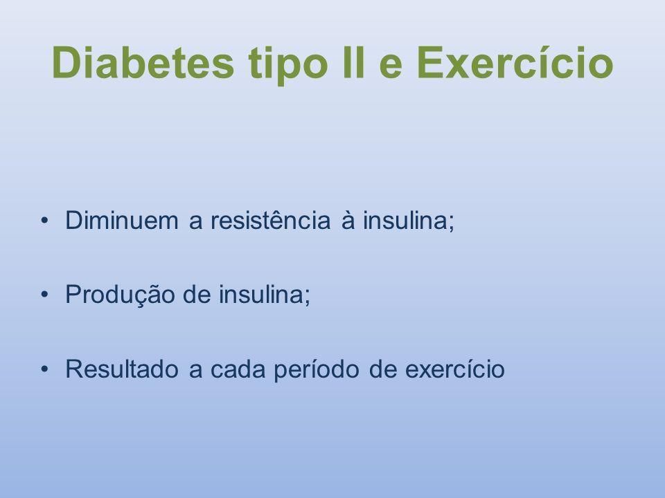 Diabetes tipo II e Exercício