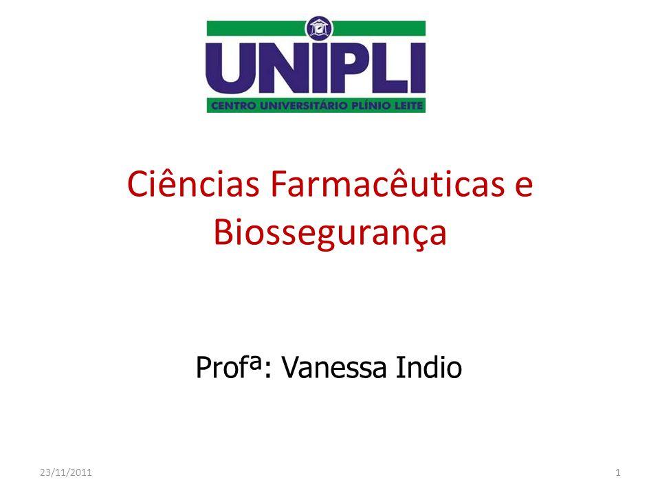 c49f4c5fba6ea Ciências Farmacêuticas e Biossegurança - ppt video online carregar