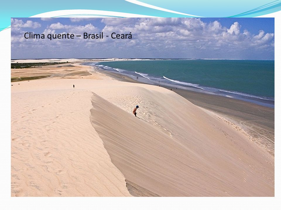 Clima quente – Brasil - Ceará