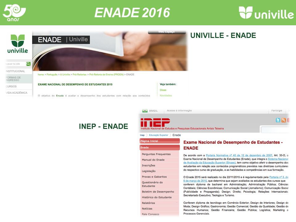 ENADE 2016 UNIVILLE - ENADE INEP - ENADE