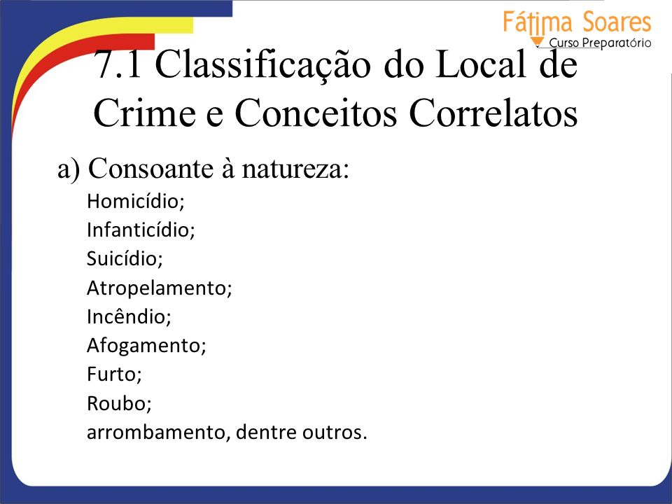 7.1 Classificação do Local de Crime e Conceitos Correlatos