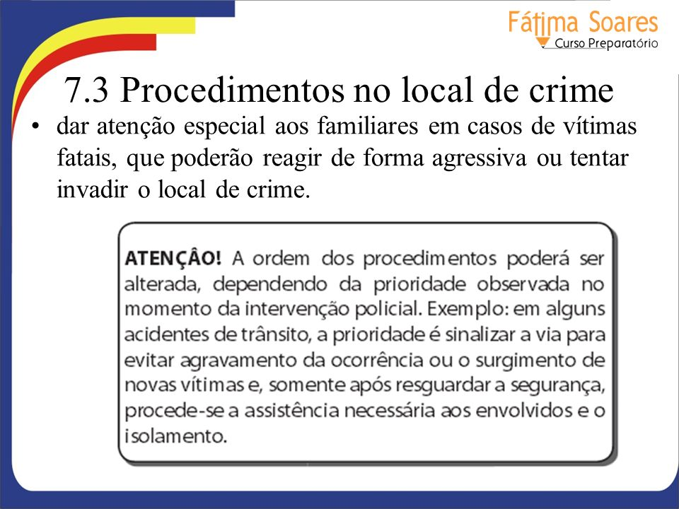 7.3 Procedimentos no local de crime
