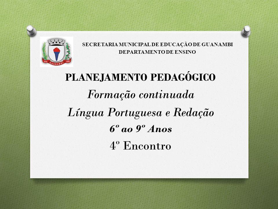 SECRETARIA MUNICIPAL DE EDUCAÇÃO DE GUANAMBI DEPARTAMENTO DE ENSINO
