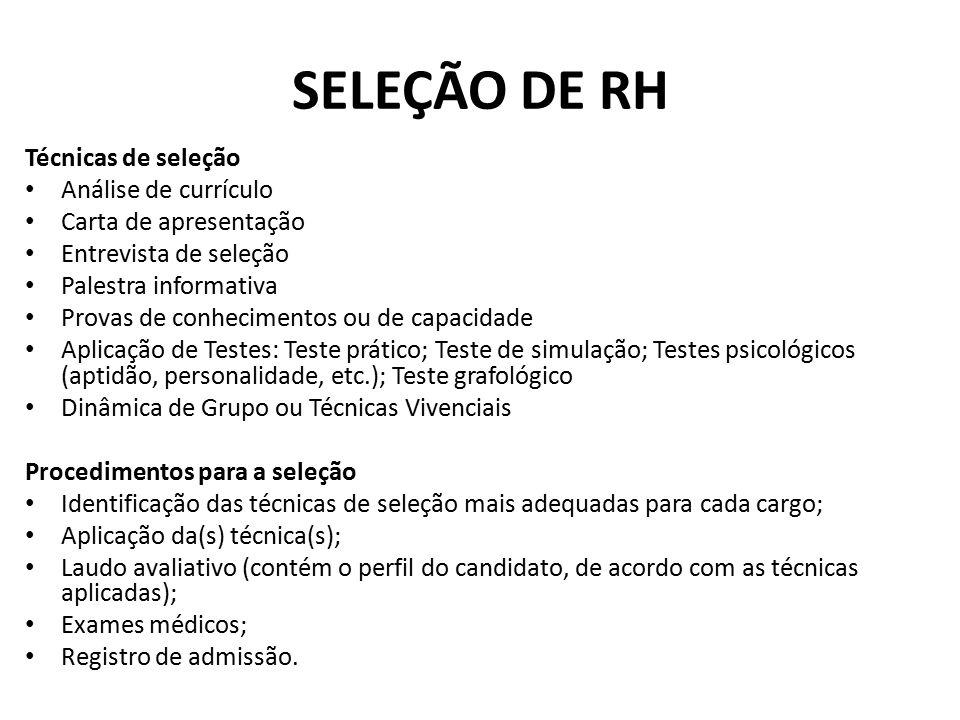 SELEÇÃO DE RH Técnicas de seleção Análise de currículo