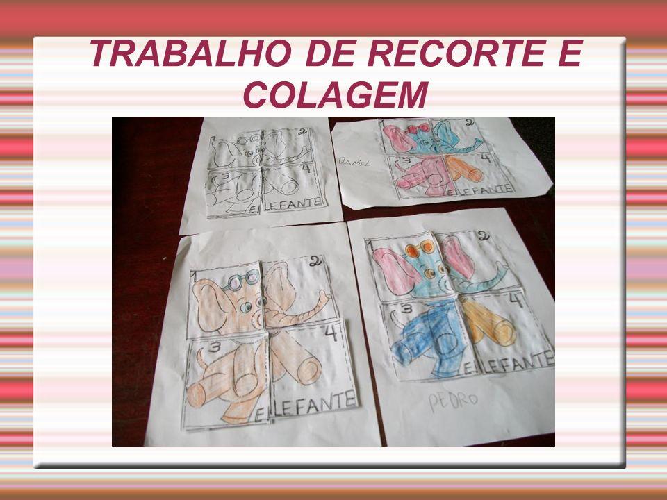 TRABALHO DE RECORTE E COLAGEM