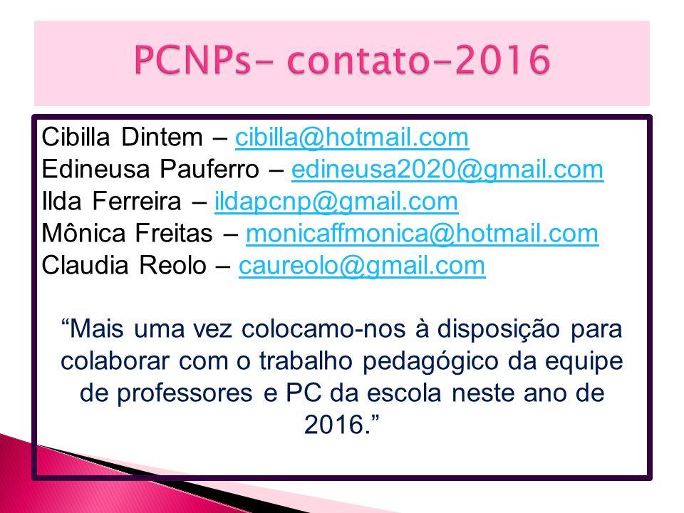 PCNPs- contato-2016 Cibilla Dintem – cibilla@hotmail.com