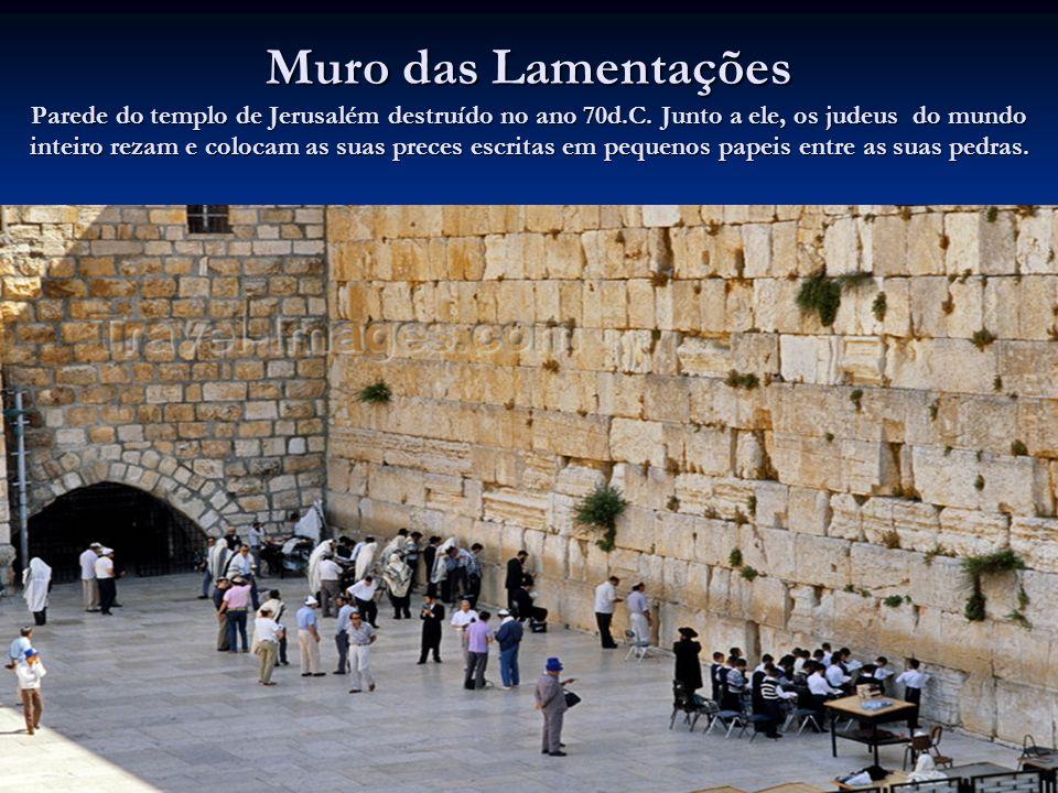 Muro das Lamentações Parede do templo de Jerusalém destruído no ano 70d.C.
