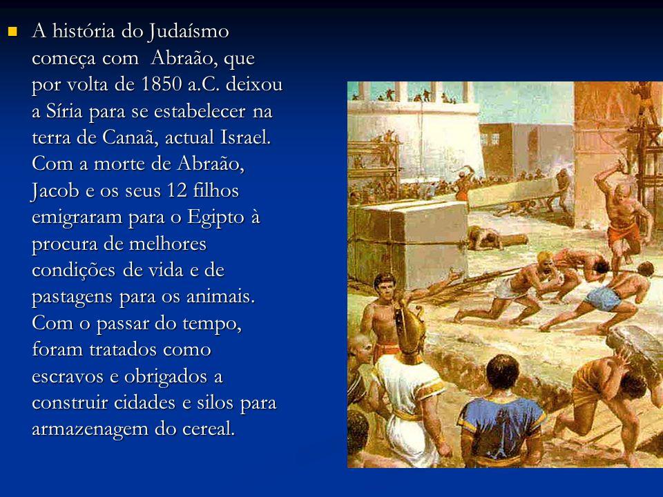 A história do Judaísmo começa com Abraão, que por volta de 1850 a. C