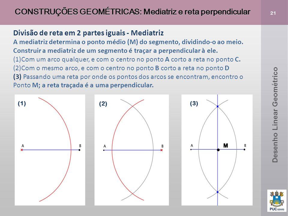 CONSTRUÇÕES GEOMÉTRICAS: Mediatriz e reta perpendicular