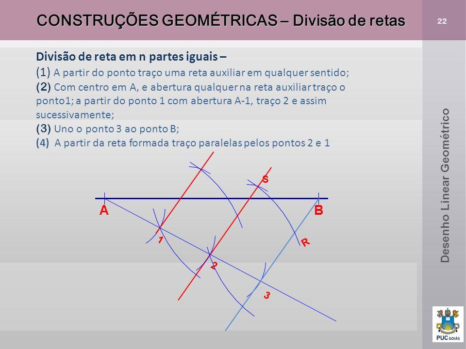 CONSTRUÇÕES GEOMÉTRICAS – Divisão de retas
