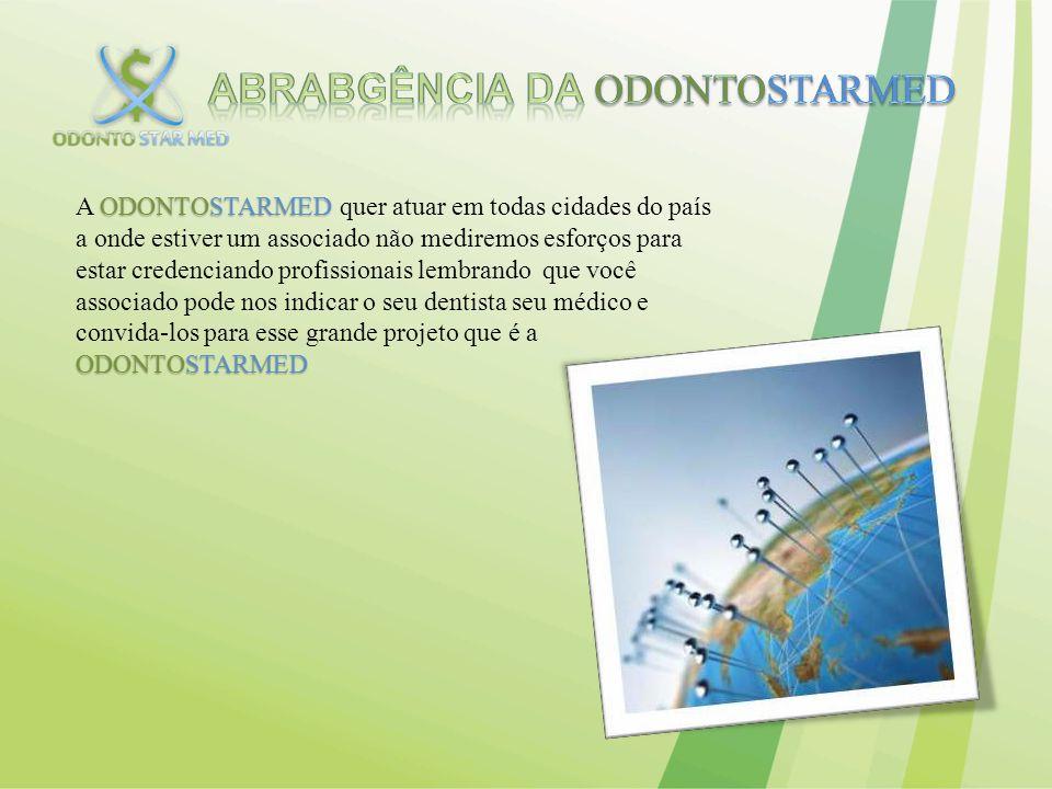 ABRABGÊNCIA DA ODONTOSTARMED