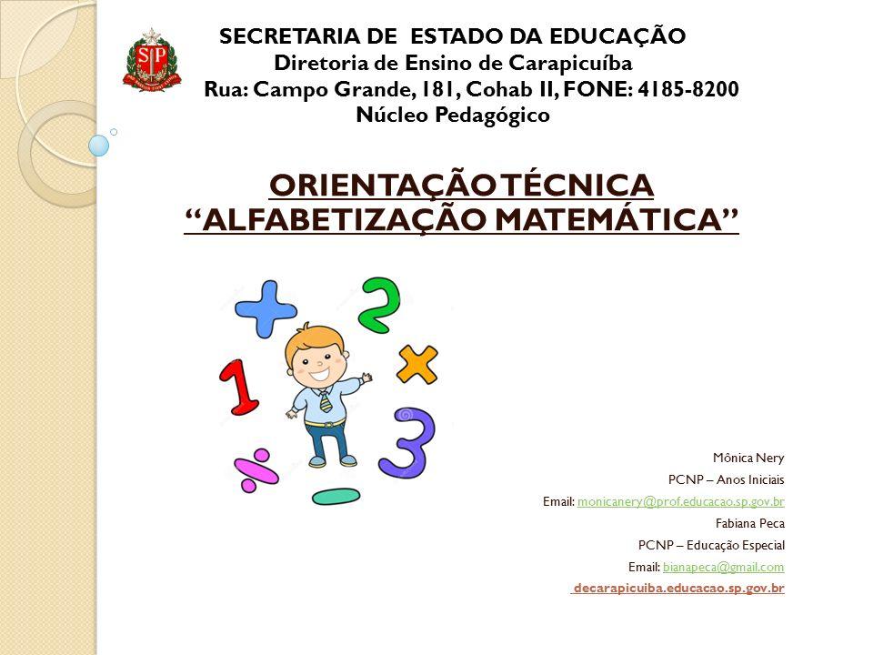 ORIENTAÇÃO TÉCNICA ALFABETIZAÇÃO MATEMÁTICA
