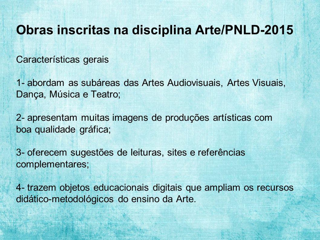 Obras inscritas na disciplina Arte/PNLD-2015